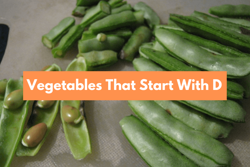 Vegetables That Start With D